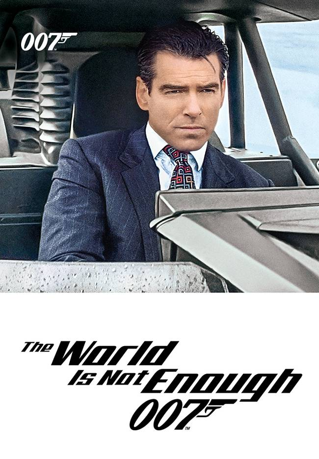 BOND CINEMA - THE WORLD IS NOT ENOUGH